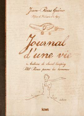 JOURNAL D'UNE VIE ANTOINE DE ST EXUPERY